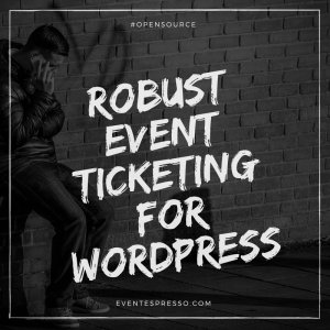 Robust Event Ticketing for WordPress