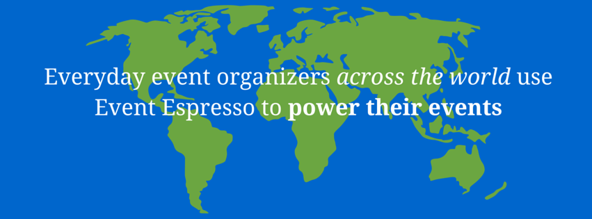 everyday-event-organizers-across-the-world-use-event-espresso-to-power-their-events