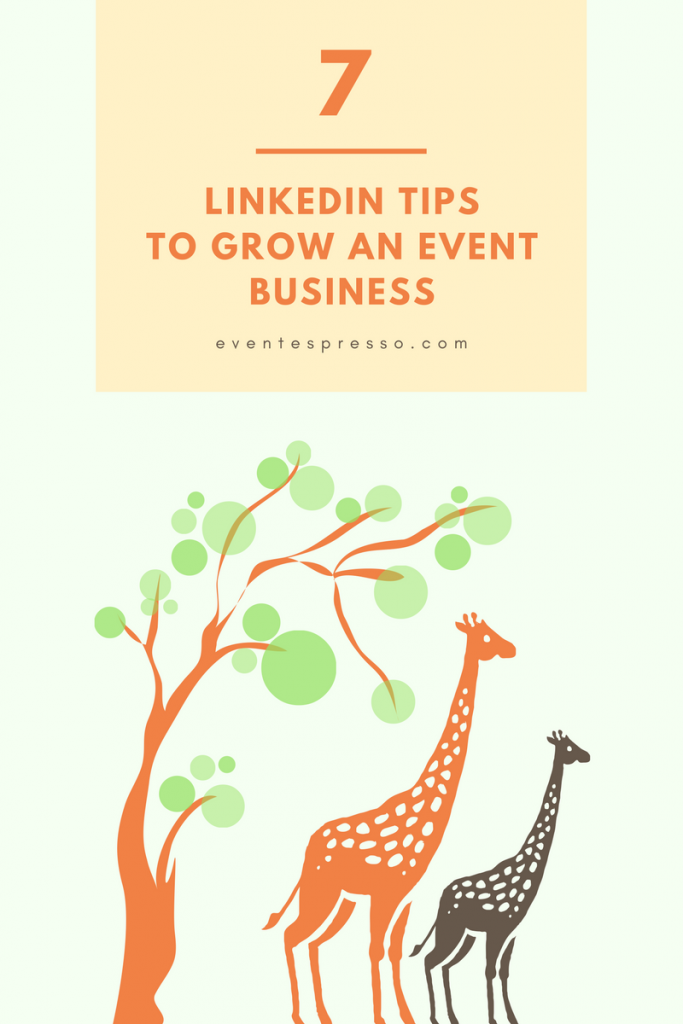 seven linkedin marketing tips to grow an event business
