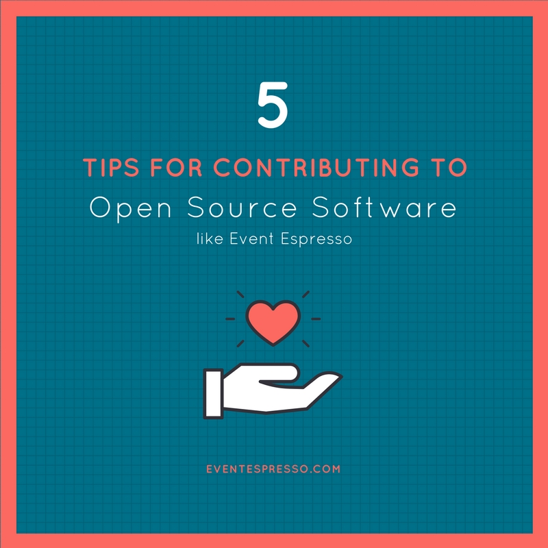 5 Tips for Contributing to Open Source Software like Event Espresso Graphic