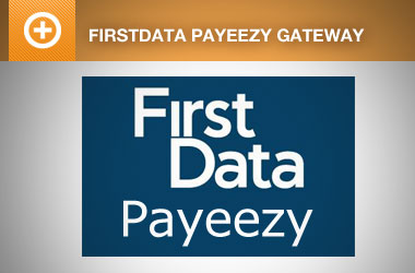 First Data Payeezy Payment Gateway