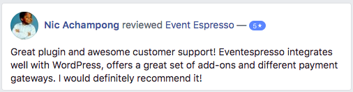 Great plugin and awesome customer support! Event Espresso integrates well with WordPress.