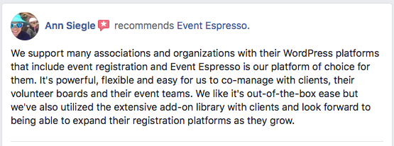 We support many associations and organizations with their WordPress platforms that include event registration and Event Espresso is our platform of choice for them.